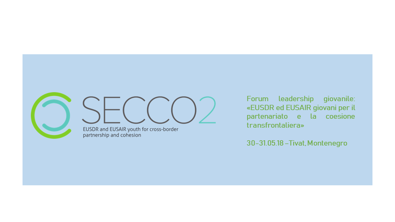 Event – EUSDR AND EUSAIR: YOUTH FOR CROSS-BORDER PARTNERSHIP AND COHESION – SECCO2