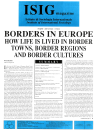 BORDERS IN EUROPE. HOW LIFE IS LIVED IN BORDER TOWNS, BORDER REGIONS AND BORDER CULTURES – VOL. VIII-IX, 4/DICEMBRE-1/FEBBRAIO