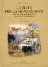 LE ELITE PER LA GOVERNANCE DELLA COOPERAZIONE TRANSFRONTALIERA (ELITES FOR THE GOVERNANCE OF CROSS-BORDER COOPERATION)