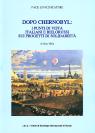 DOPO CHERNOBYL: I PUNTI DI VISTA ITALIANI E BIELORUSSI SUI PROGETTI DI SOLIDARIETA'