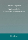 SOCIETA' CIVILE E RELAZIONI INTERNAZIONALI (CIVIL SOCIETY AND INTERNATIONAL RELATIONS)
