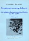 TOPONOMASTICA E ANIME DELLA CITTA'. UN'INDAGINE SULLA TOPONOMASTICA DI GORIZIA DAL 1948 AL 1990