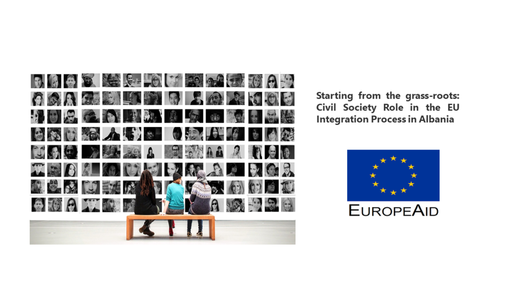 Project – Starting from the grass-roots: Civil Society Role in the EU Integration Process in Albania