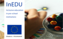 Project – InEDU – Inclusive EDUcation in pre-school institutions